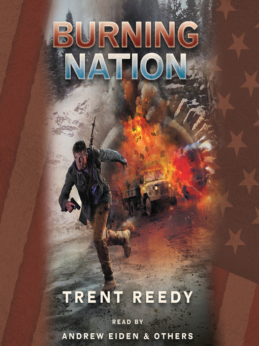 Title details for Burning Nation by Trent Reedy - Available