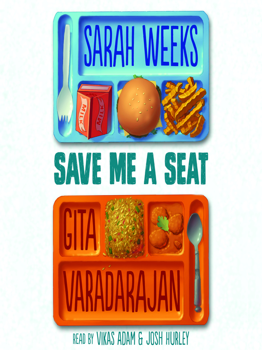 Title details for Save Me a Seat by Sarah Weeks - Wait list
