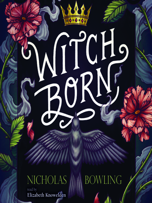 Title details for Witch Born by Nicholas Bowling - Available