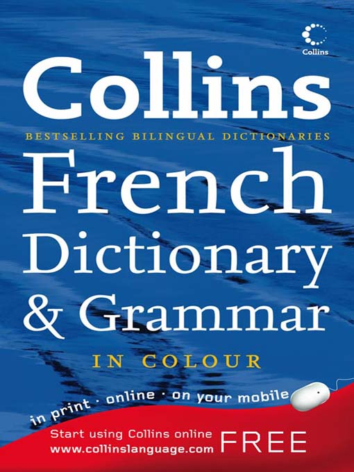 Title details for Collins English to French Dictionary by HarperCollins Publishers - Available