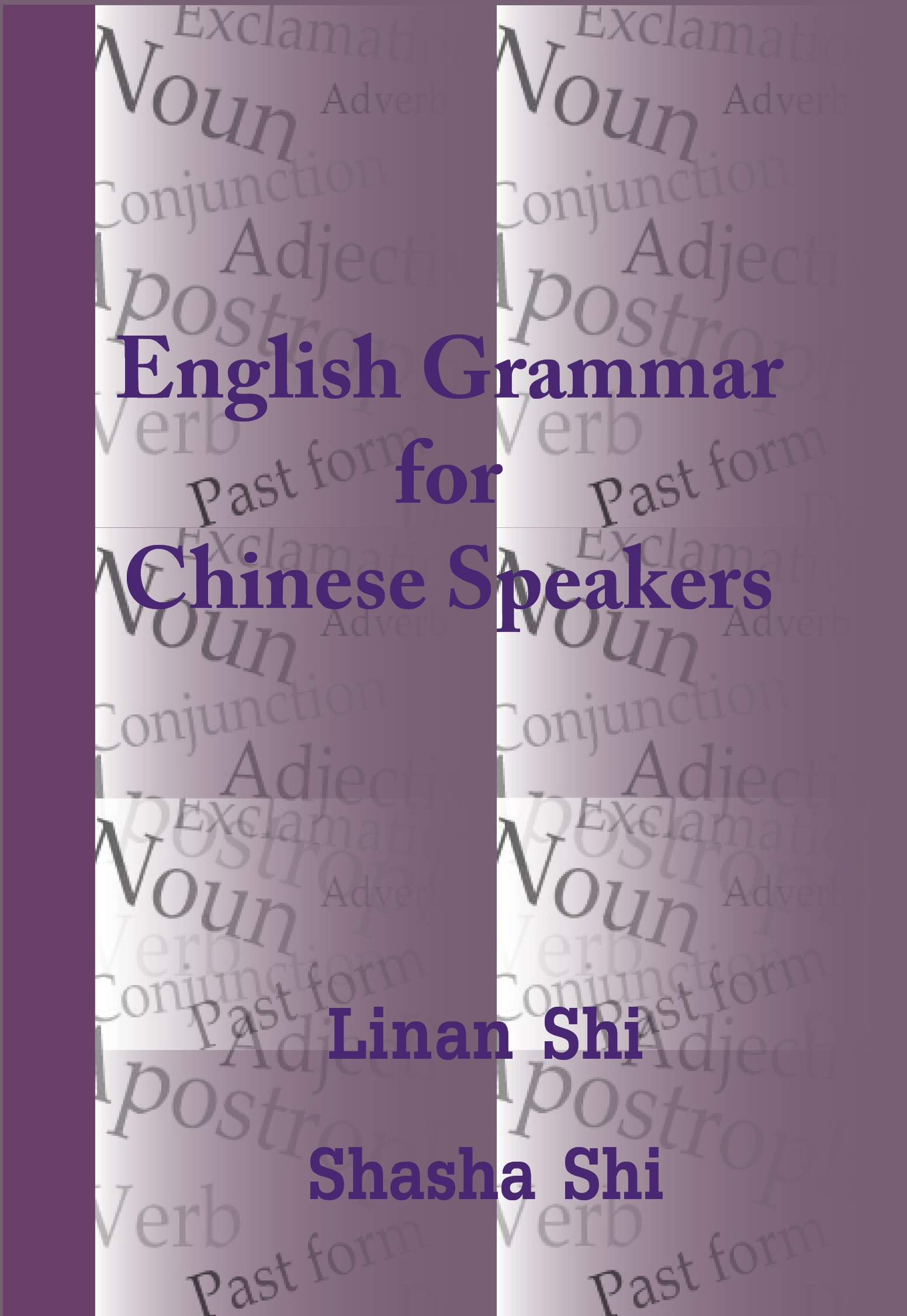 Title details for English Grammar for Chinese Speakers by Linan Shi - Available