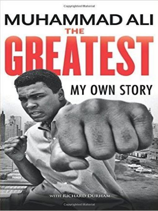 Title details for The Greatest by Muhammad Ali - Available