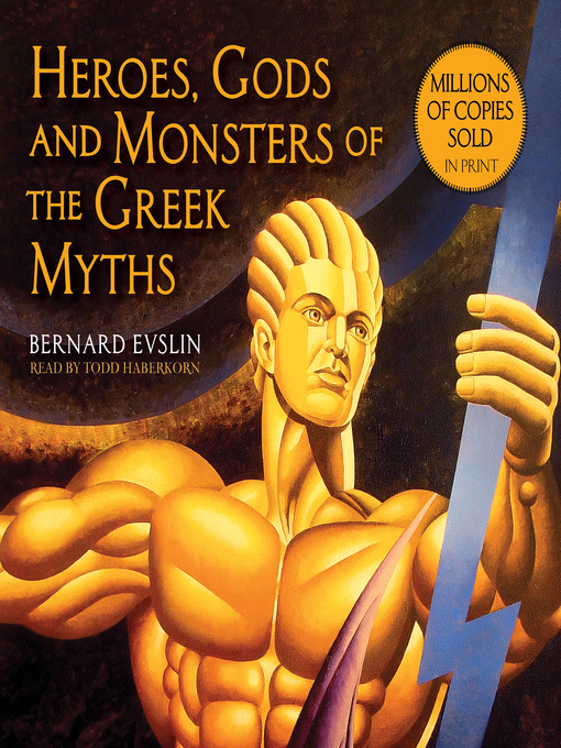 heroes gods and monsters of the greek myths full book