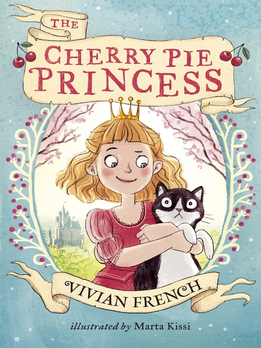Title details for The Cherry Pie Princess by Vivian French - Wait list