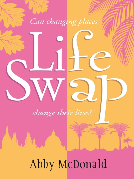 Title details for Life Swap by Abby McDonald - Available