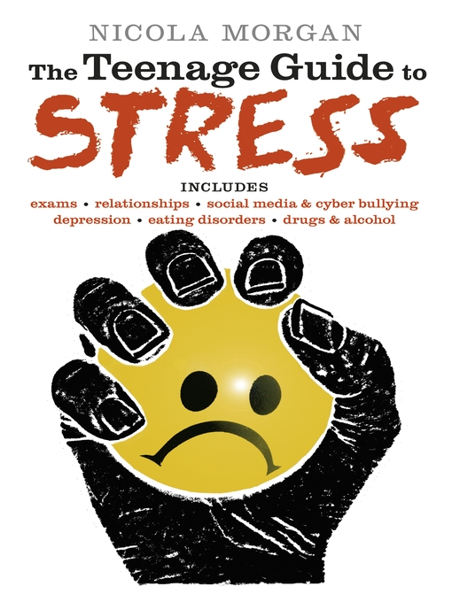 Title details for The Teenage Guide to Stress by Nicola Morgan - Wait list