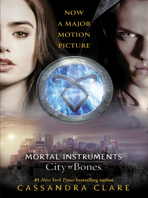 Title details for City of Bones (Movie Tie-in) by Cassandra Clare - Available