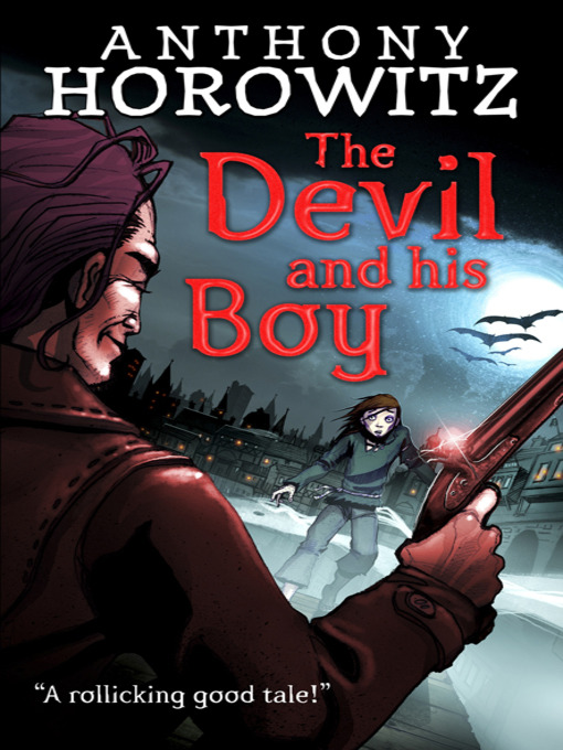 Title details for The Devil and His Boy by Anthony Horowitz - Available