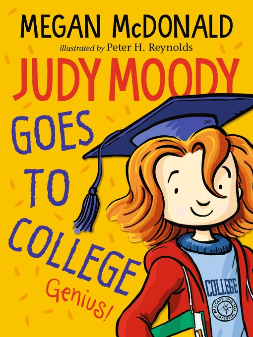 Title details for Judy Moody Goes to College by Megan McDonald - Wait list