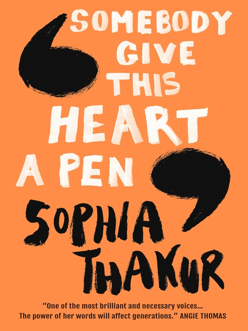 Title details for Somebody Give This Heart a Pen by Sophia Thakur - Wait list