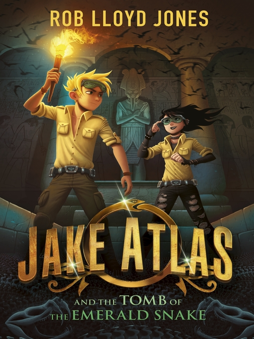 Title details for Jake Atlas and the Tomb of the Emerald Snake by Rob Lloyd Jones - Wait list