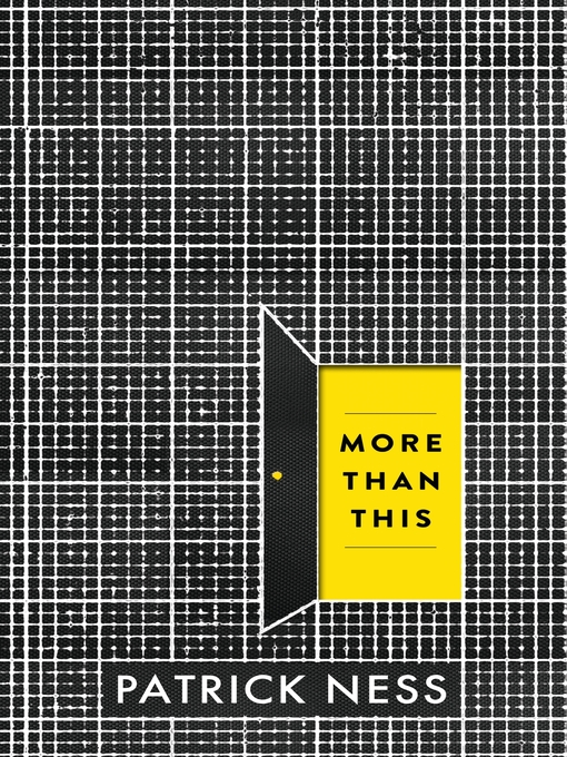 Title details for More Than This by Patrick Ness - Available
