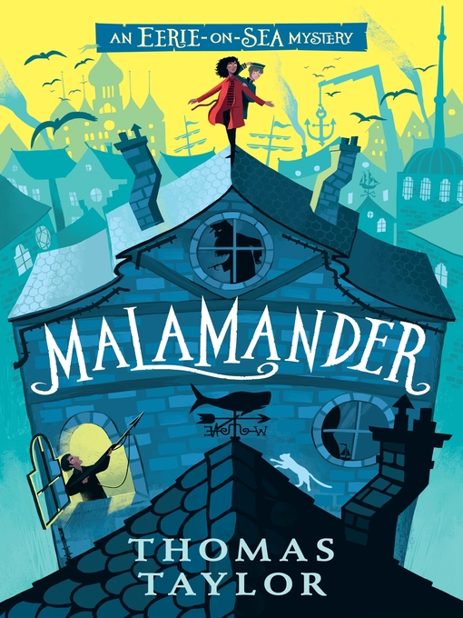 Title details for Malamander by Thomas Taylor - Available
