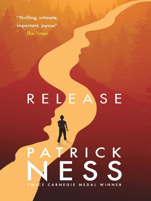 Title details for Release by Patrick Ness - Available