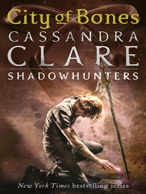 Title details for City of Bones by Cassandra Clare - Available