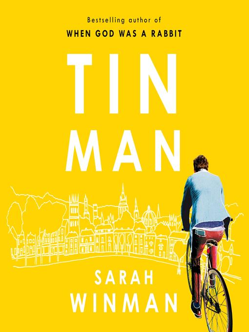 Title details for Tin Man by Sarah Winman - Available