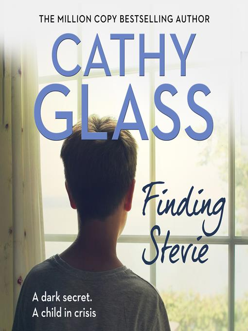 Title details for Finding Stevie by Cathy Glass - Available