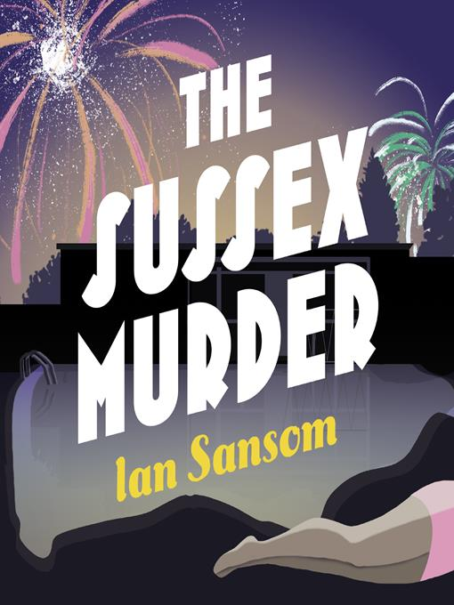 Title details for The Sussex Murder by Ian Sansom - Available