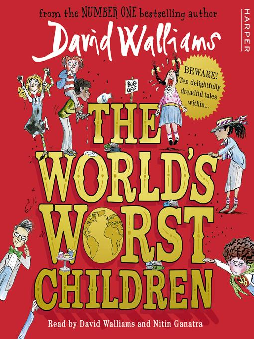 Title details for The World's Worst Children by David Walliams - Available