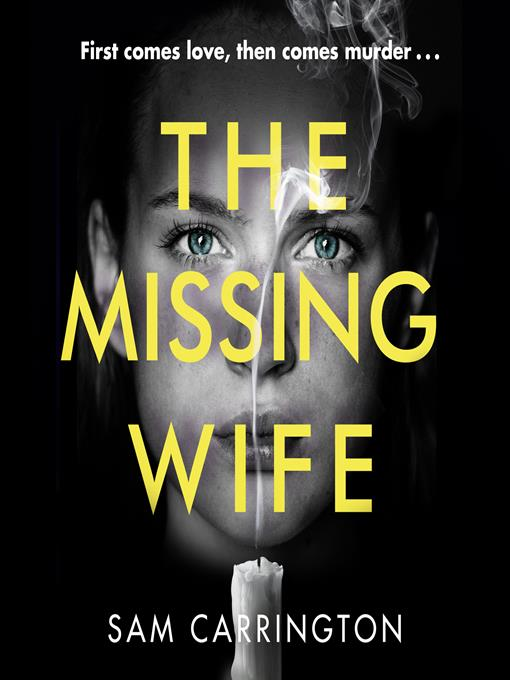 Title details for The Missing Wife by Sam Carrington - Available