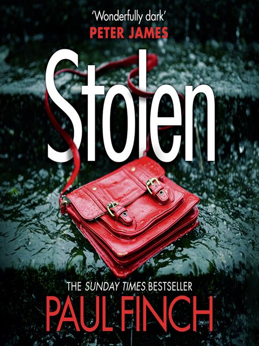 Title details for Stolen by Paul Finch - Available