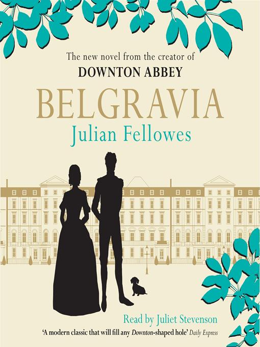 Title details for Belgravia by Julian Fellowes - Available