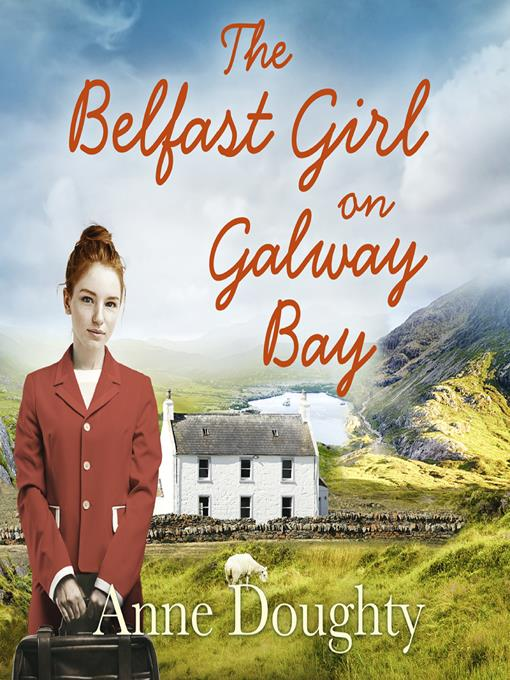 Title details for The Belfast Girl on Galway Bay by Anne Doughty - Available
