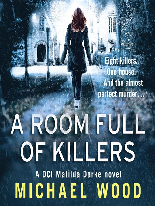 Title details for A Room Full of Killers by Michael Wood - Available