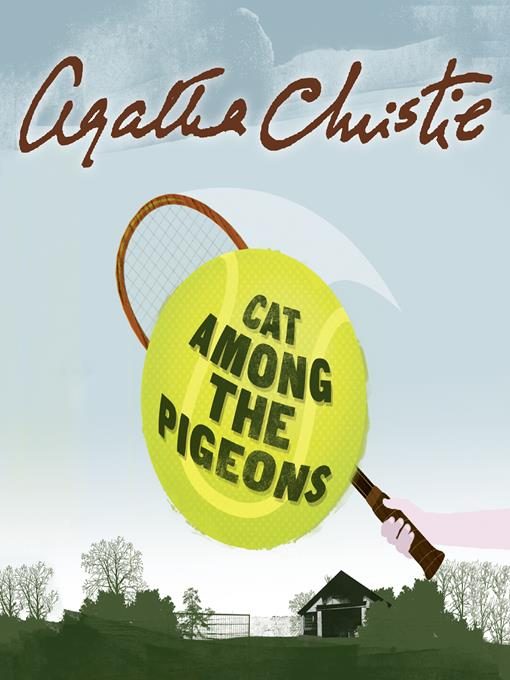 Title details for Cat Among the Pigeons by Agatha Christie - Available