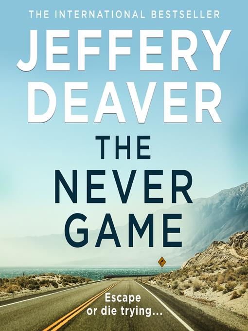 Title details for The Never Game by Jeffery Deaver - Available