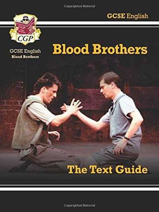 Title details for Blood Brothers: The Text Guide by CGP - Available