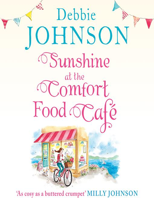 Title details for Sunshine at the Comfort Food Café by Debbie Johnson - Available