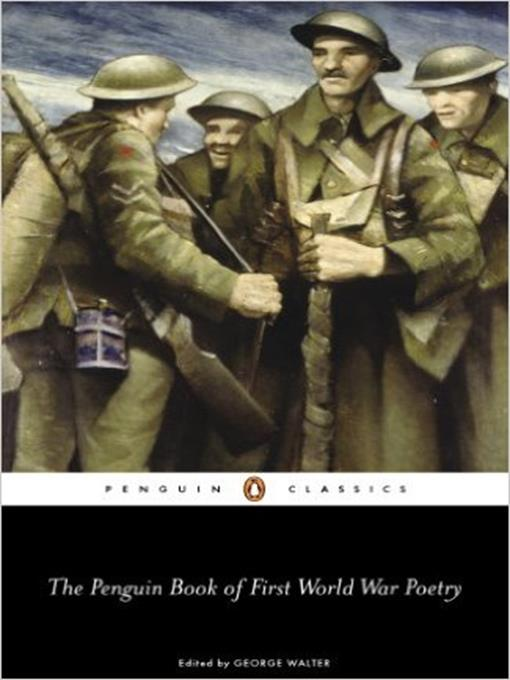 Title details for The Penguin Book of First World War Poetry by Matthew George Walter - Available