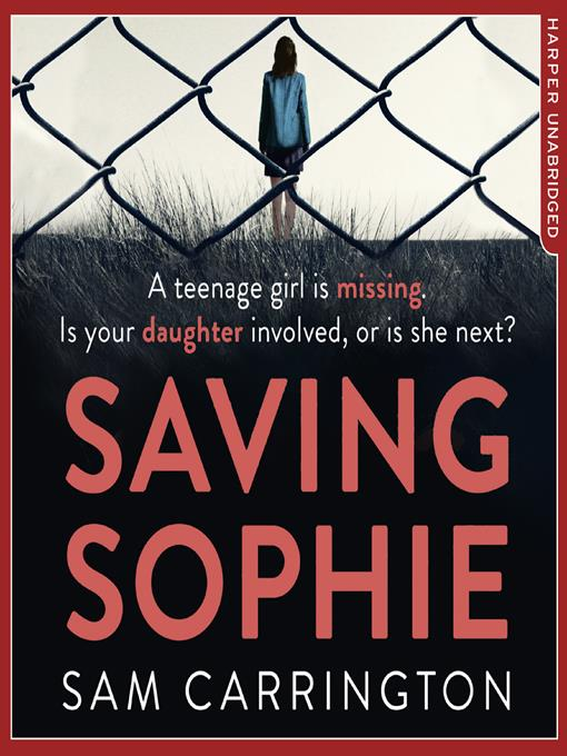 Title details for Saving Sophie by Sam Carrington - Available