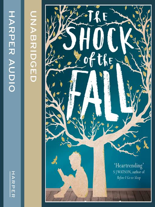 Title details for The Shock of the Fall by Nathan Filer - Available