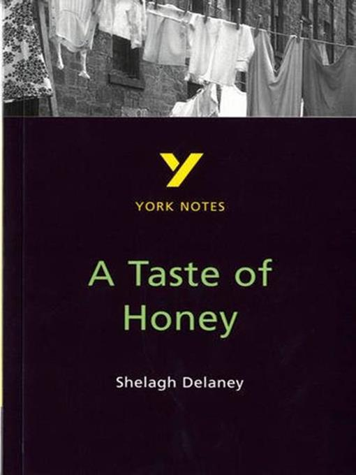 Title details for A Taste of Honey - GCSE York Notes by Bernadette Dwyer - Available