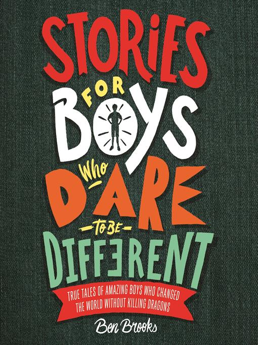Title details for Stories for Boys Who Dare to be Different by Ben Brooks - Wait list
