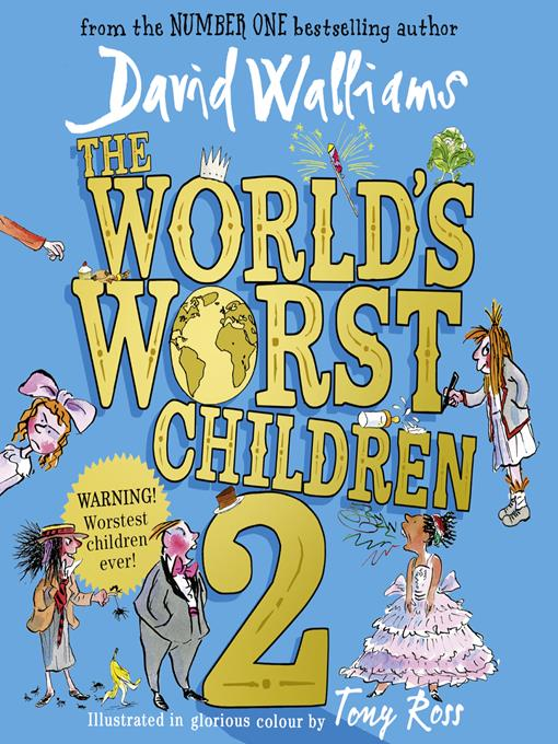 Title details for The World's Worst Children 2 by David Walliams - Available