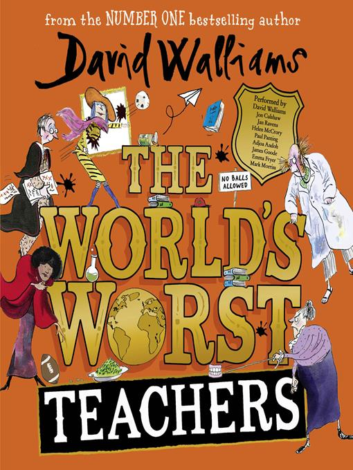 Title details for The World's Worst Teachers by David Walliams - Wait list