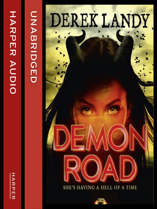 Title details for Demon Road by Derek Landy - Available