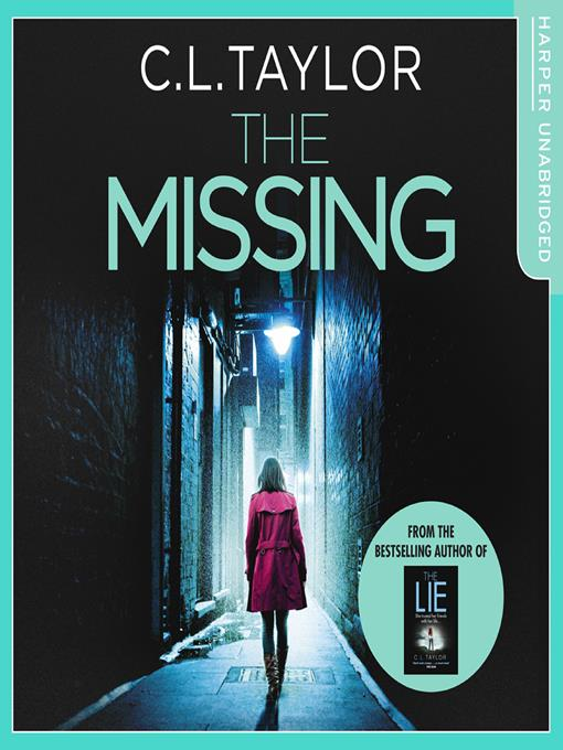 Title details for The Missing by C.L. Taylor - Available