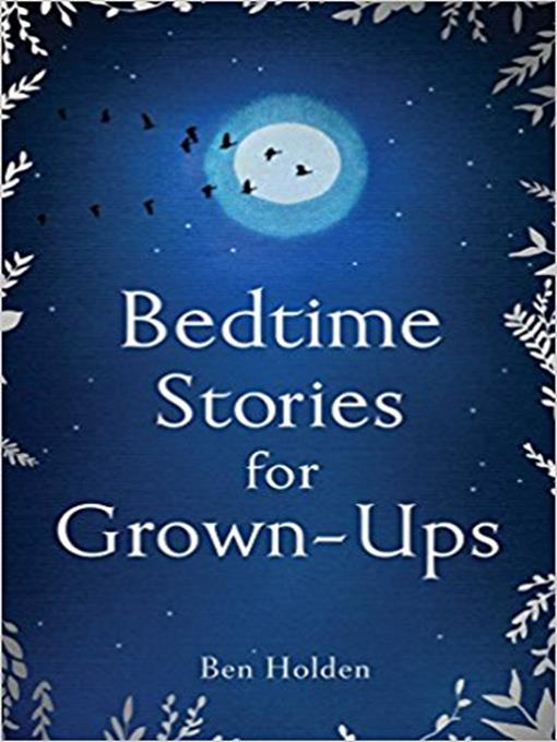 Title details for Bedtime Stories for Grown-ups by Ben Holden - Available
