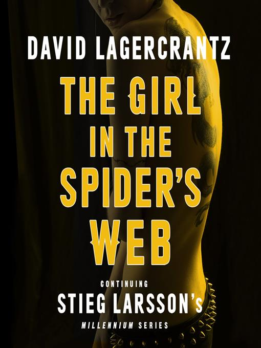 Title details for The Girl in the Spider's Web by David Lagercrantz - Available