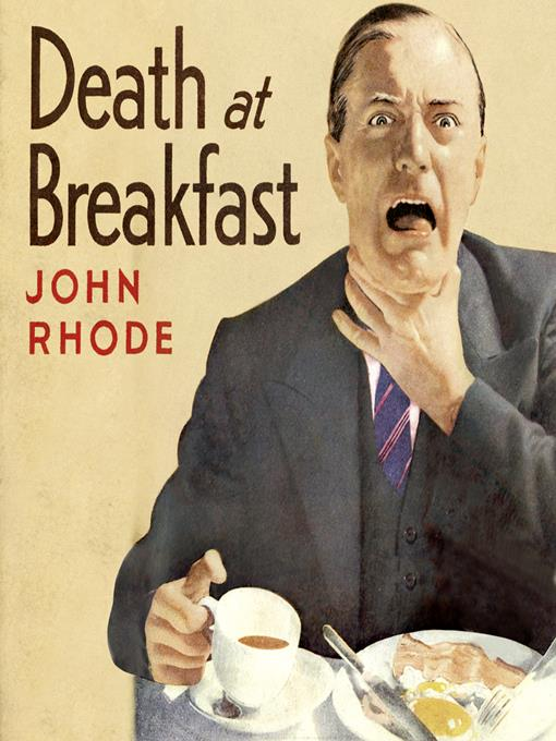 Title details for Death at Breakfast by John Rhode - Available