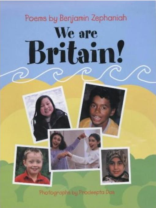 Title details for We Are Britain! by Benjamin Zephaniah - Available