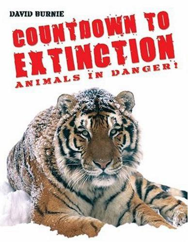 Title details for Countdown to Extinction: Animals in Danger by David Burnie - Available