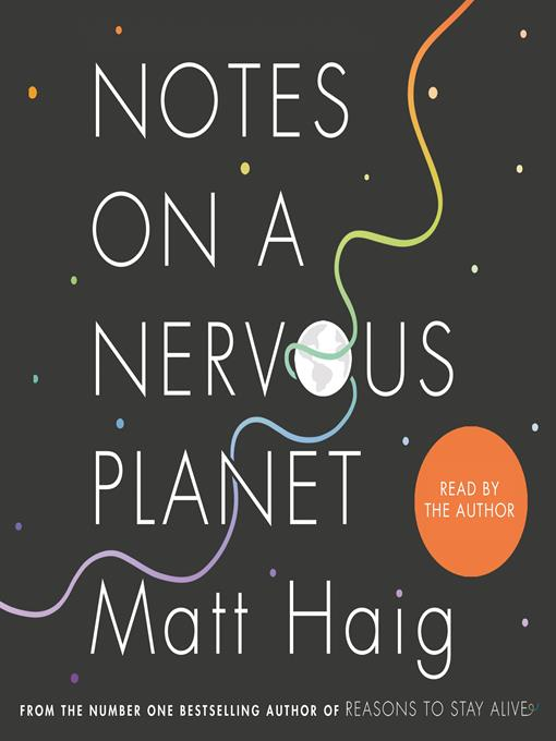 Title details for Notes on a Nervous Planet by Matt Haig - Available