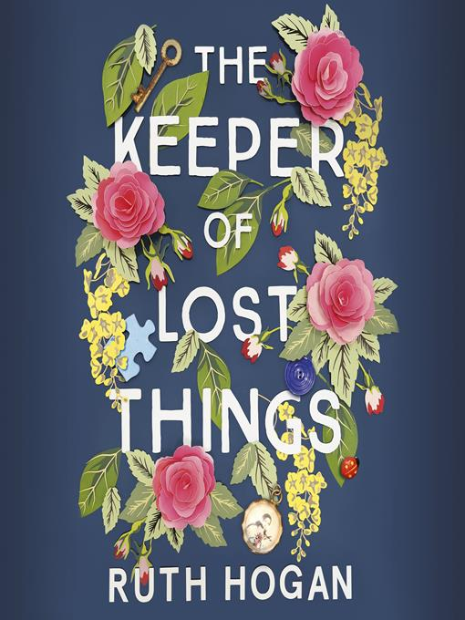 Title details for The Keeper of Lost Things by Ruth Hogan - Available