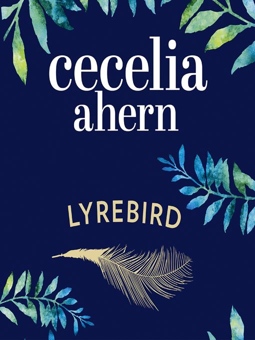 Title details for Lyrebird by Cecelia Ahern - Available
