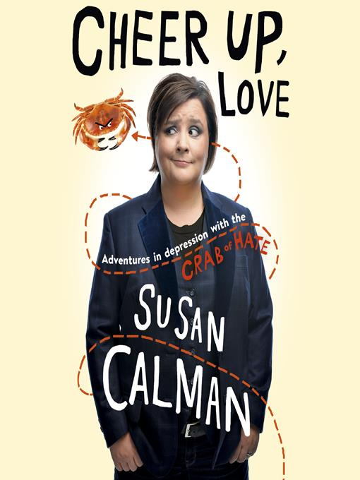Title details for Cheer Up Love by Susan Calman - Available